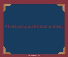 le-racisme-de-gauche-cest-16